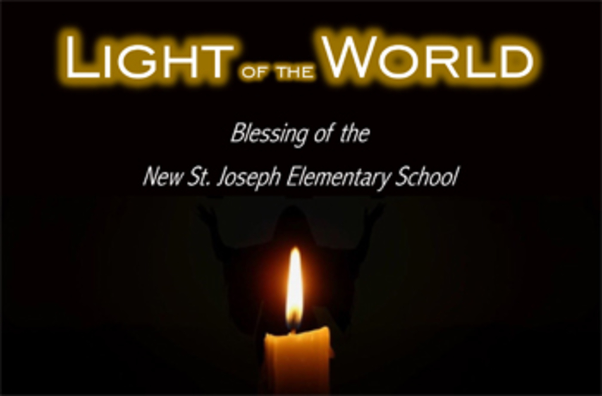 Blessing of the new St. Joseph Elementary School